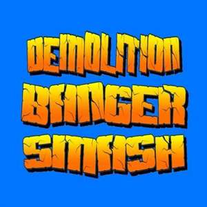 Demolition Banger Smash Hack