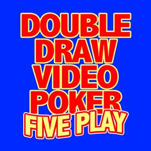 Double Draw Video Poker 5 Play Hack