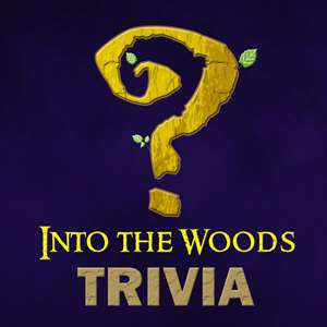 Into The Woods Trivia: The Ultimate Fairy-Tale Quiz Story Hack
