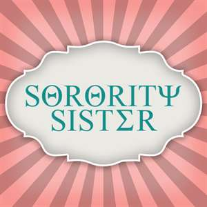 Sorority Sister Hack
